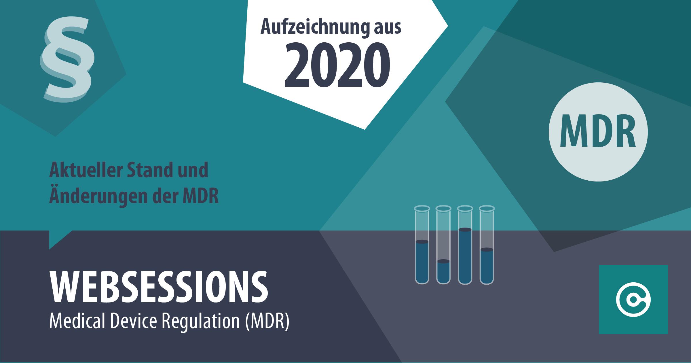 Aktuelle Änderungen MDR Websession 2020